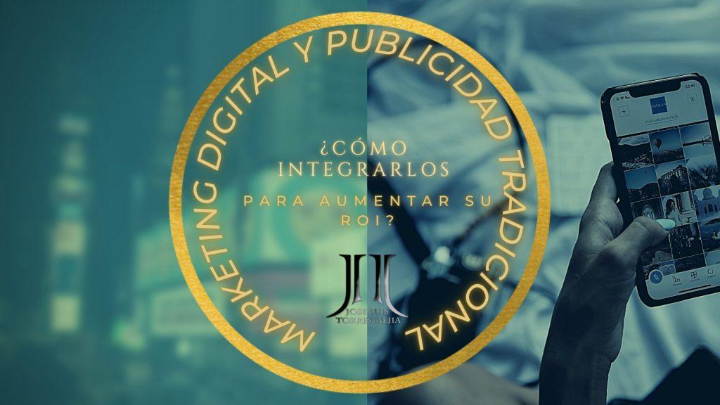 Marketing digital y publicidad tradicional