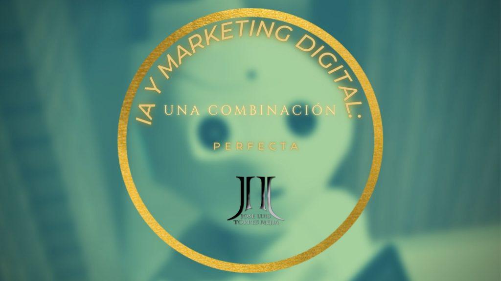 IA y marketing digital