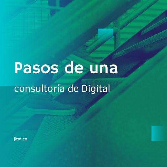pasos de una consultoría de Digital