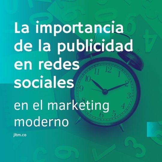 La importancia de la publicidad en redes sociales en el marketing moderno